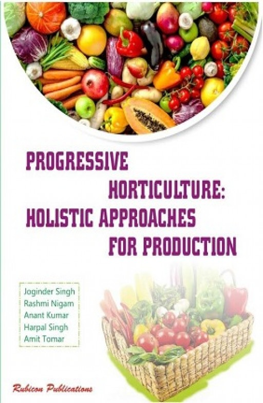 Progressive Horticulture: Holistic Approaches for Production
